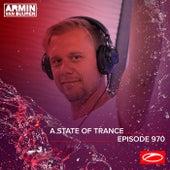 ASOT 970 - A State Of Trance Episode 970 van Armin Van Buuren