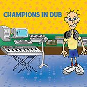 Champions in Dub von Various Artists