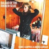 Ballad of the Broken Seas de Isobel Campbell