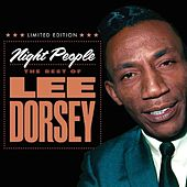 Night People: The Best of Lee Dorsey by Lee Dorsey