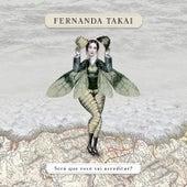 Será Que Você Vai Acreditar? von Fernanda Takai