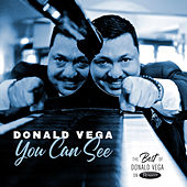 You Can See: The Best of Donald Vega on Resonance von Donald Vega