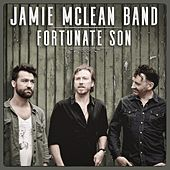 Fortunate Son by Jamie McLean Band