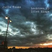 Idiot Kings by Judie Tzuke