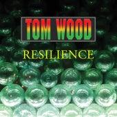 Resilience von Tom Wood