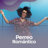 Perreo Romántico von Various Artists