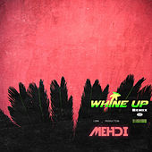 Whine Up (remix) by Mehdi