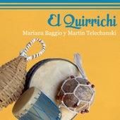 El  Quirrichi by Mariana Baggio