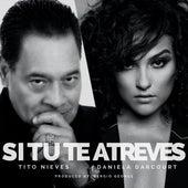 Si Tu Te Atreves de Tito Nieves