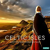 Celctic Isles: Scottish and Irish Fantasy von Various Artists