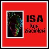 Kor Zincirleri by Isa