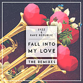 Fall Into My Love (The Remixes) de Syzz