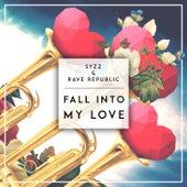 Fall Into My Love de Syzz