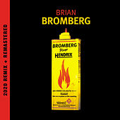 Bromberg Plays Hendrix (2020 Remix and Remastered) fra Brian Bromberg
