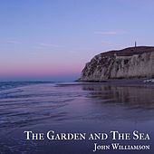 The Garden and the Sea by John Williamson