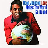 Love Makes the World Go Round de Deon Jackson