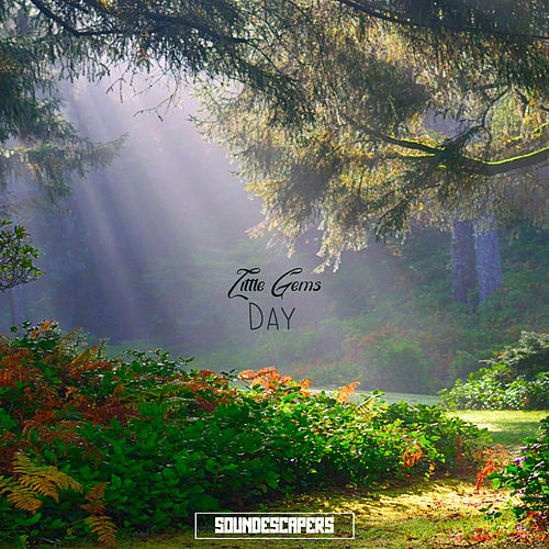 Little Gems - Day by SoundEscapers