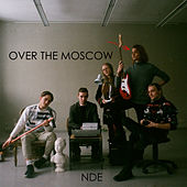 Over the Moscow by NDE