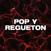 Pop y Regueton de Various Artists