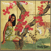 Baby Girl by Young Gun Silver Fox