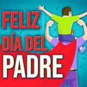 Feliz Día Del Padre de Various Artists