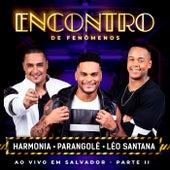Encontro De Fenômenos (Ao Vivo / Part. II) von Harmonia Do Samba