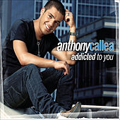 Addicted To You von Anthony Callea