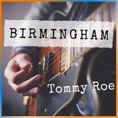 Birmingham by Tommy Roe