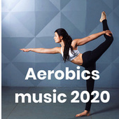 Aerobics music 2020 de Various Artists