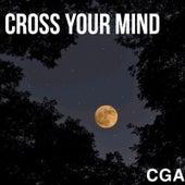 Cross Your Mind von Cga