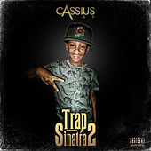 Trap Sinatra 2 von Cassius Jay