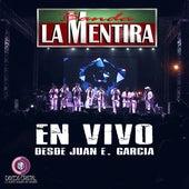 En Vivo Desde Juan e Garcia (En Vivo) by Banda La Mentira