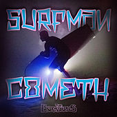 Surfman Cometh de The Expendables