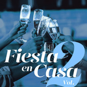 Fiesta en Casa Vol. 2 de Various Artists