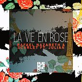 La Vie En Rose (feat. Julian) by Rafael Nazareth
