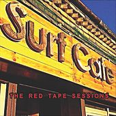 Surf Cafe: The Red Tape Sessions von Various Artists