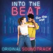 Into the Beat - Dein Herz Tanzt (Original Motion Picture Soundtrack) de Mr Weasley, Nova Becc, Alpha the First, Tamara Bubble, lightsout, L.E.V.I., Zwei Tagen, Andrej Melita, Timothy Auld, Mathias Rehfeldt, Tami