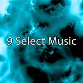 9 Select Music by Dance Hits 2014