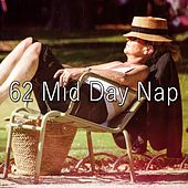 62 Mid Day Nap von Sounds Of Nature