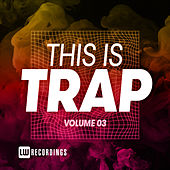 This Is Trap, Vol. 03 de Various Artists