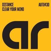 Clear Your Mind von Distance