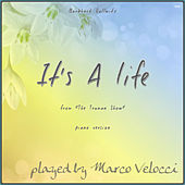 It's A Life (Music Inspired by the Film) by Marco Velocci
