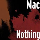 Nothing von Mac