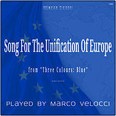 Song For The Unification Of Europe (Music Inspired by the Film) by Marco Velocci