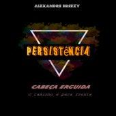 Persistência: Cabeza Erguida o Caminho e para Frente de Alexandre Breezy
