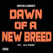 Dawn of a New Breed by David Correy