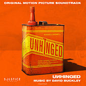 Unhinged (Original Motion Picture Soundtrack) de David Buckley