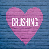 Crushing von Various Artists