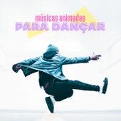 Músicas Animadas Para Dançar de Various Artists
