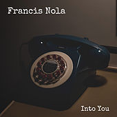 Into You de Francis Nola